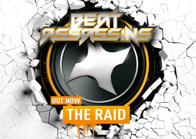BEAT ASSASSINS – THE RAID