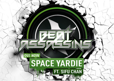 BEAT ASSASSINS – SPACE YARDIE ft SIFU CHAN