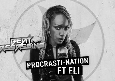 BEAT ASSASSINS – PROCRASTI-NATION ft ELi
