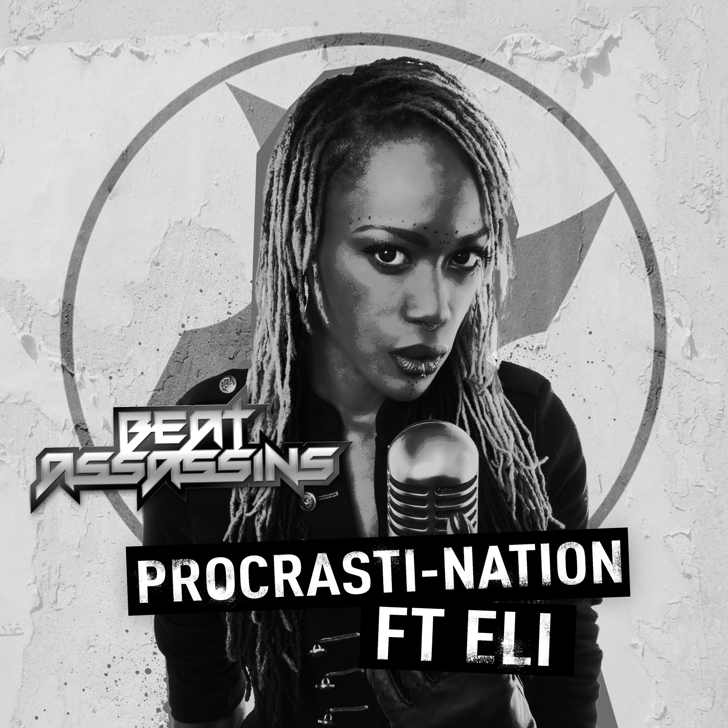 BEAT ASSASSINS - PROCRASTI-NATION ft ELi - Beat Assassins