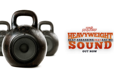 BEAT ASSASSINS – HEAVYWEIGHT SOUND ft RAF MC